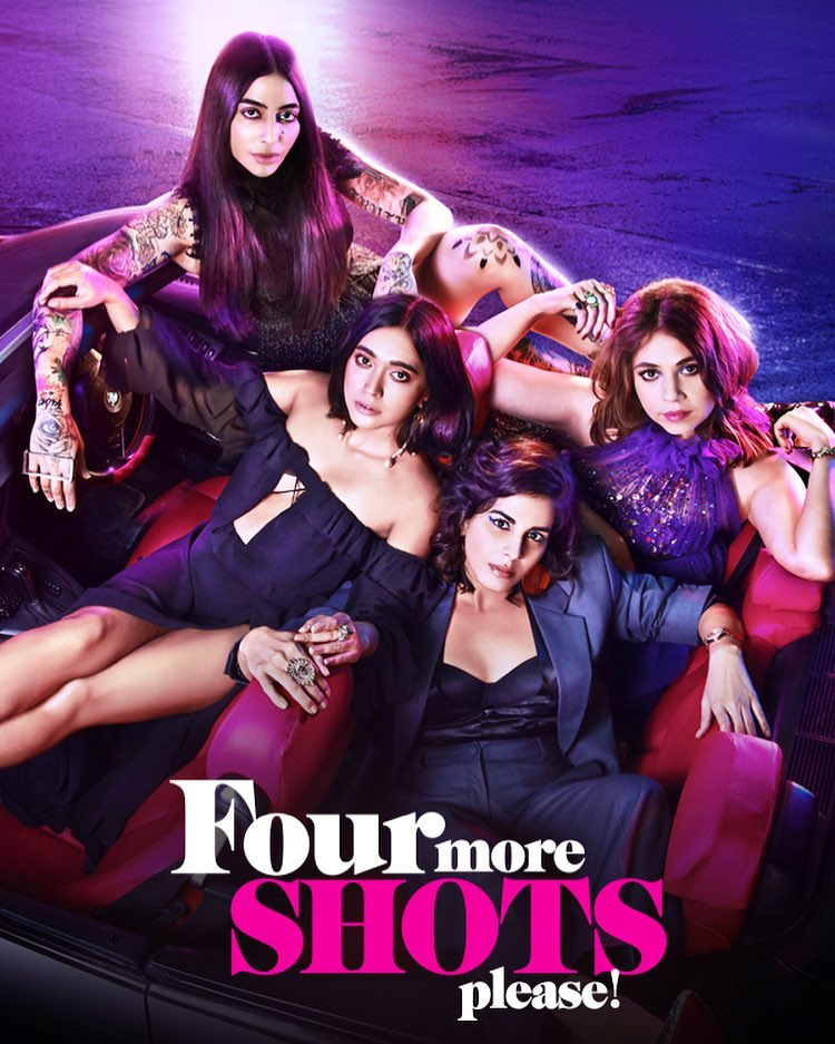5 Reasons why you must watch 'Four More Shots Please'